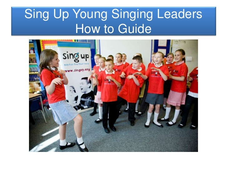 Sing Up Young Singing Leaders How To Guide