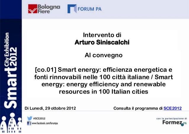 Intervento di                         Arturo Siniscalchi                             Al convegno    [co.01] Smart energy: ...