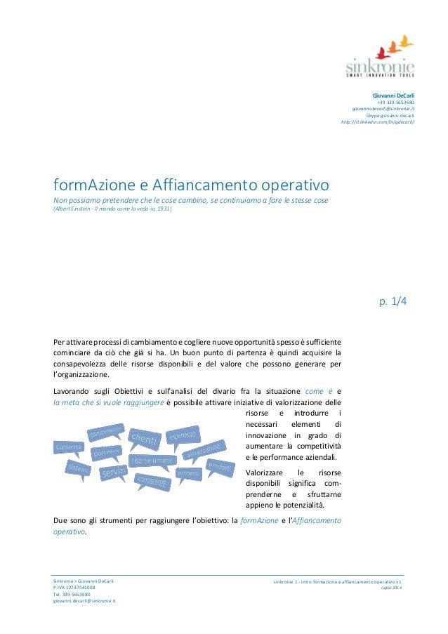 Sinkronie > Giovanni DeCarli P.IVA 12737541008 Tel. 339 5653680 giovanni.decarli@sinkronie.it p. 1/4 sinkronie 1 - intro f...