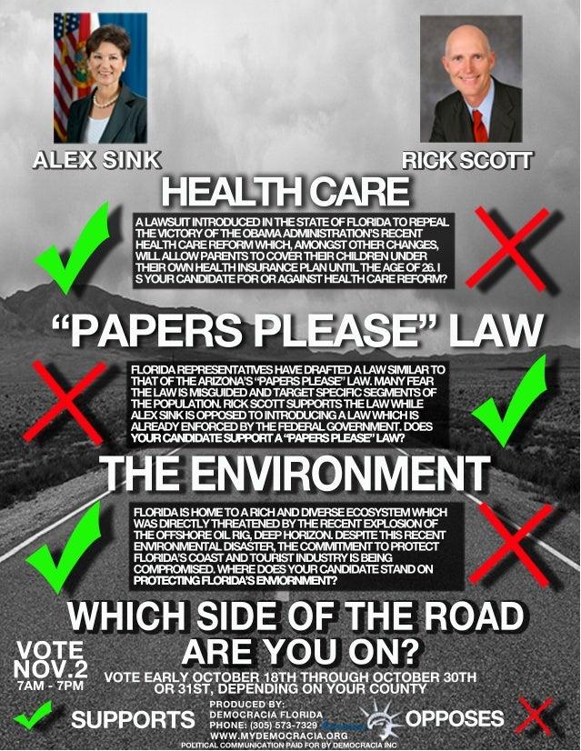 "RICKSCOTT ""PAPERSPLEASE""LAW HEALTHCARE POLITICALCOMMUNICATIONPAIDFORBYDEMOCRACIAINC ALAWSUITINTRODUCEDINTHESTATEOFFLORIDAT..."