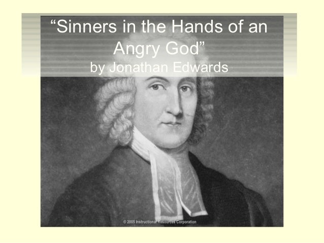 """""""Sinners in the Hands of an Angry God"""" by Jonathan Edwards"""