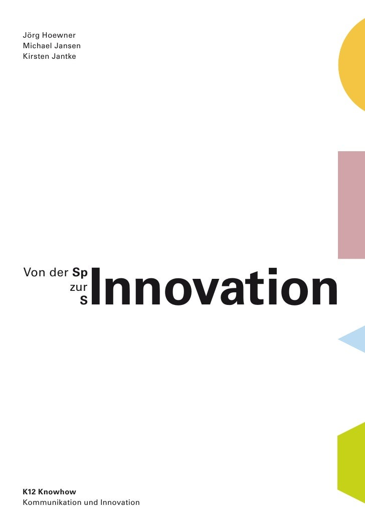 Von der Spinnovation zur (S)Innovation
