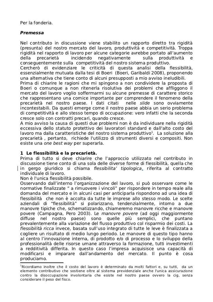 Per la fonderia.PremessaNel contributo in discussione viene stabilito un rapporto diretto tra rigidità(presunta) del nostr...