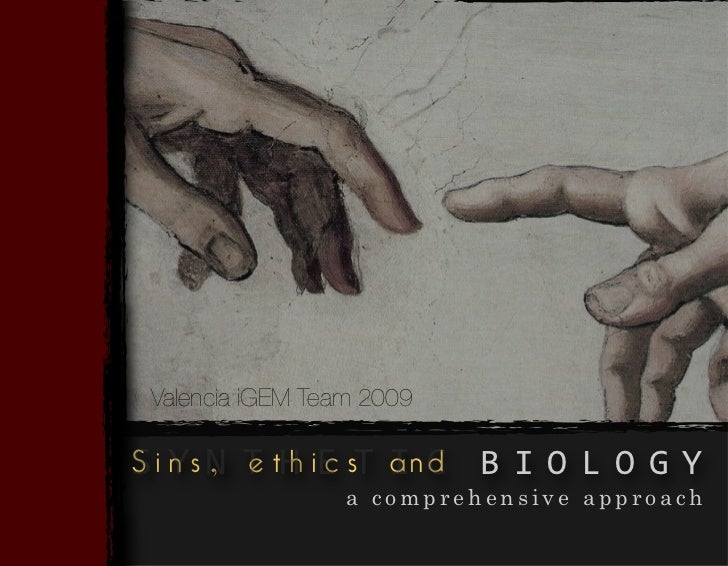 Sins, Ethics And Biology - A Comprehensive Approach