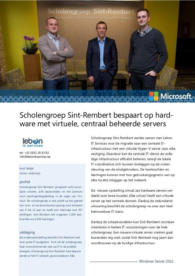 Scholengroep Sint-Rembert bespaart op hardware met virtuele, centraal beheerde servers