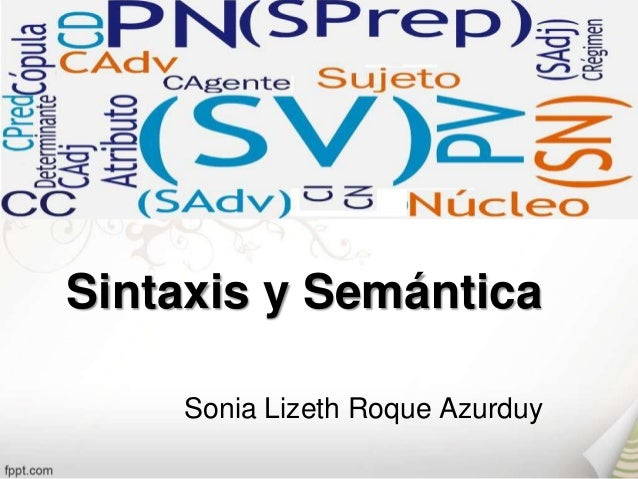 Sintaxis y Semántica    Sonia Lizeth Roque Azurduy