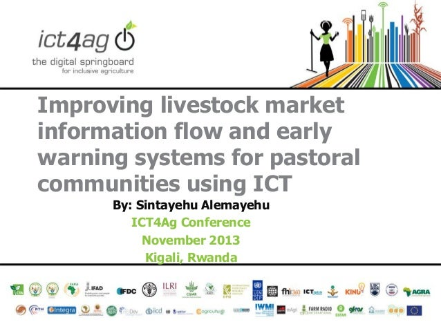 Improving livestock market information flow and early warning systems for pastoral communities using ICT