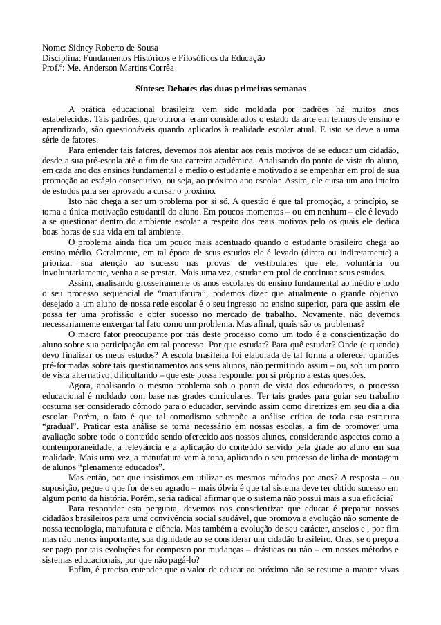 Minha opinião sobre o sistema educacional de base brasileiro