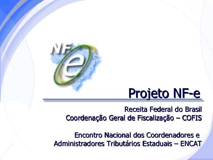 SINTESE DA APRESENTAÇÃO DO PROJETO NOTA FISCAL ELETRÔNICA - NF-E