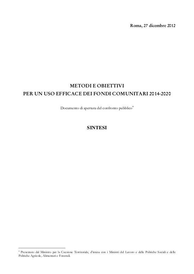 Sintesi   metodi e obiettivi per un uso efficace dei fondi comunitari 2014-2020