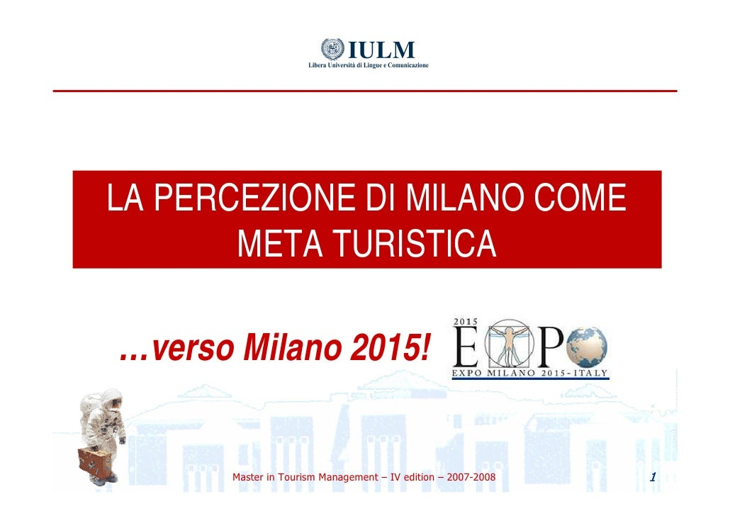 Tourist Characteristics and the Perception of Milan_a synthesis