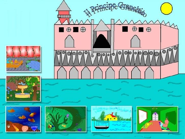 Sequenza 1           C'era una volta un pescatore.     Il Principe Granchio di I. Calvino   Classi 5^A e 5^B Scuola Primar...