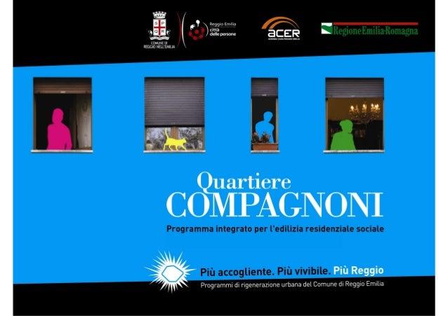 Quartiere Migliolungo - Compagnoni - Sintesi del progetto