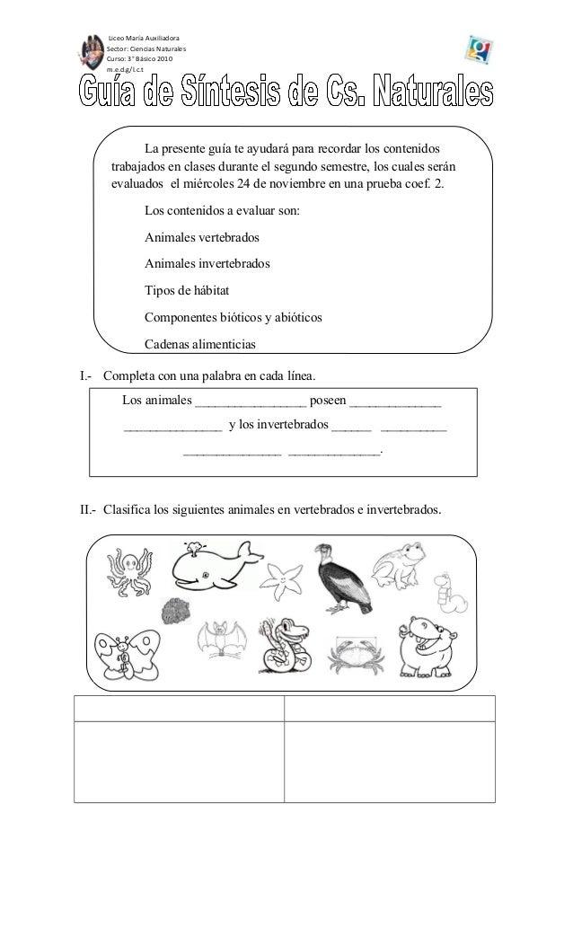 Liceo María Auxiliadora Sector: Ciencias Naturales Curso: 3° Básico 2010 m.e.d.g/l.c.t I.- Completa con una palabra en cad...