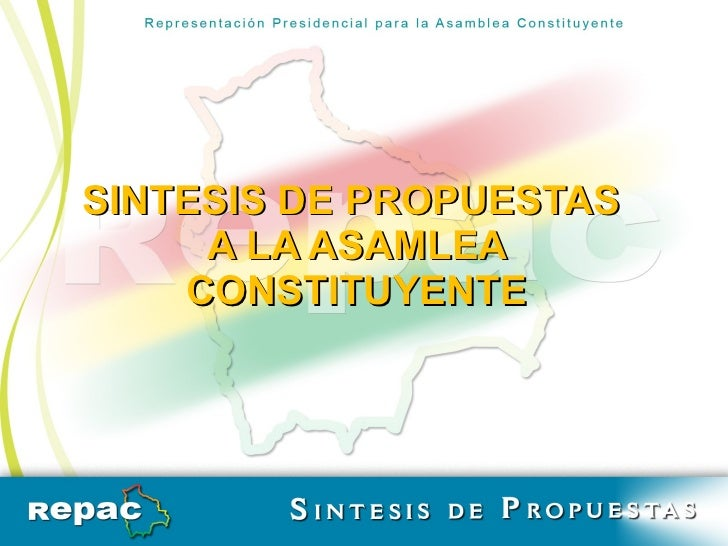 SINTESIS DE PROPUESTAS  A LA ASAMLEA CONSTITUYENTE