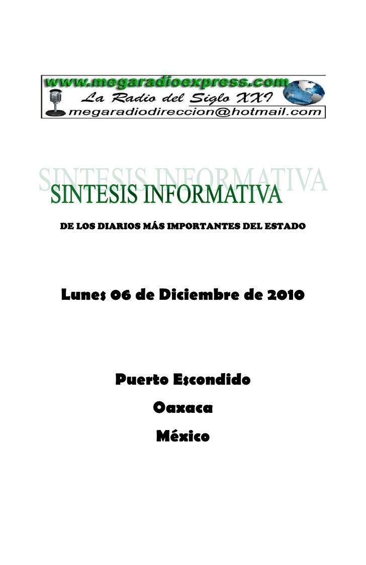 DE LOS DIARIOS MÁS IMPORTANTES DEL ESTADOLunes 06 de Diciembre de 2010         Puerto Escondido               Oaxaca      ...
