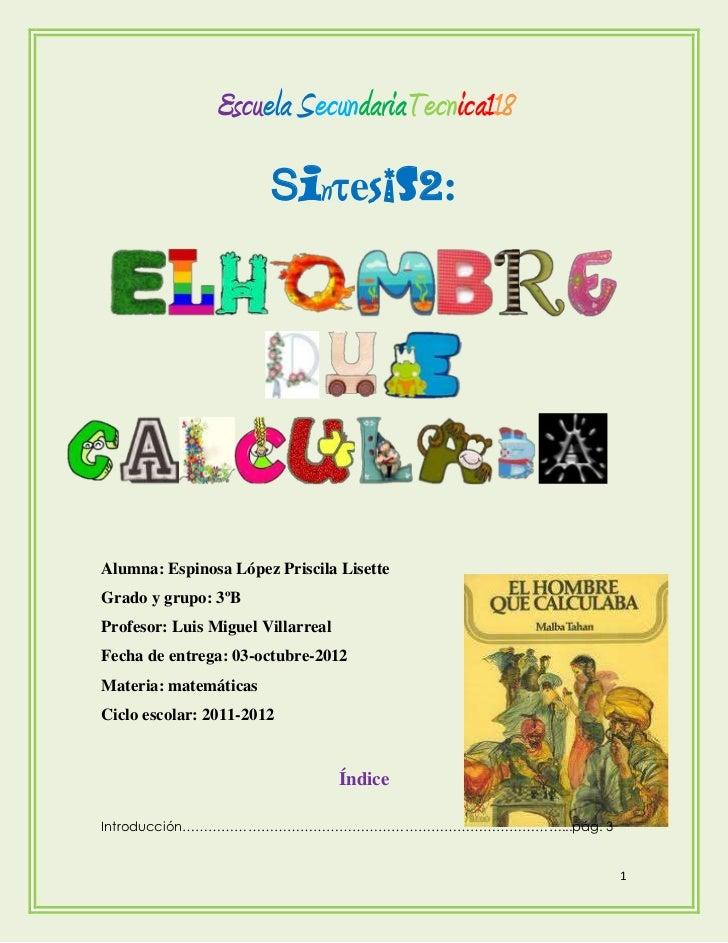 Escuela SecundariaTecnica118                       Sinesis2:Alumna: Espinosa López Priscila LisetteGrado y grupo: 3ºBProf...