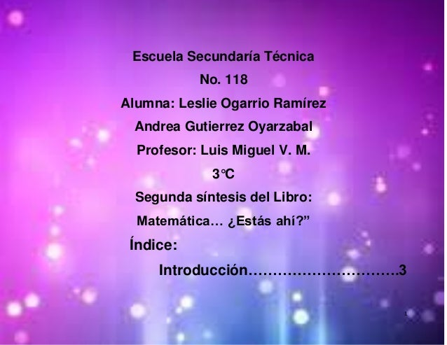 Escuela Secundaría Técnica           No. 118Alumna: Leslie Ogarrio Ramírez Andrea Gutierrez Oyarzabal  Profesor: Luis Migu...