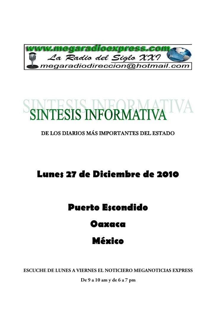 DE LOS DIARIOS MÁS IMPORTANTES DEL ESTADOLunes 27 de Diciembre de 2010        Puerto Escondido               Oaxaca       ...