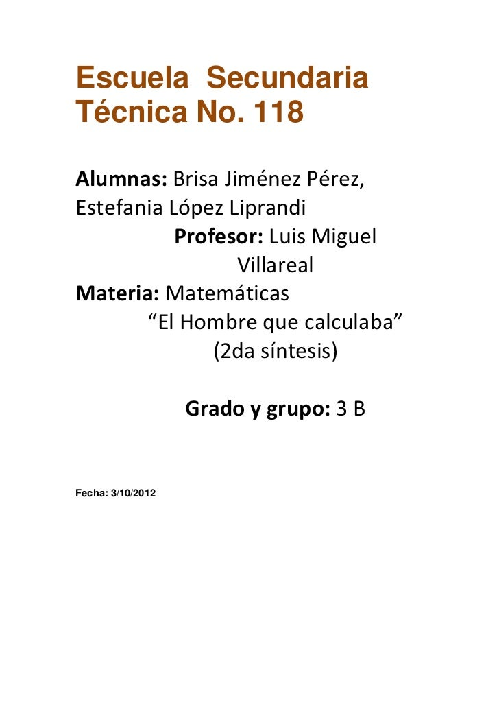 Escuela SecundariaTécnica No. 118Alumnas: Brisa Jiménez Pérez,Estefania López Liprandi           Profesor: Luis Miguel    ...