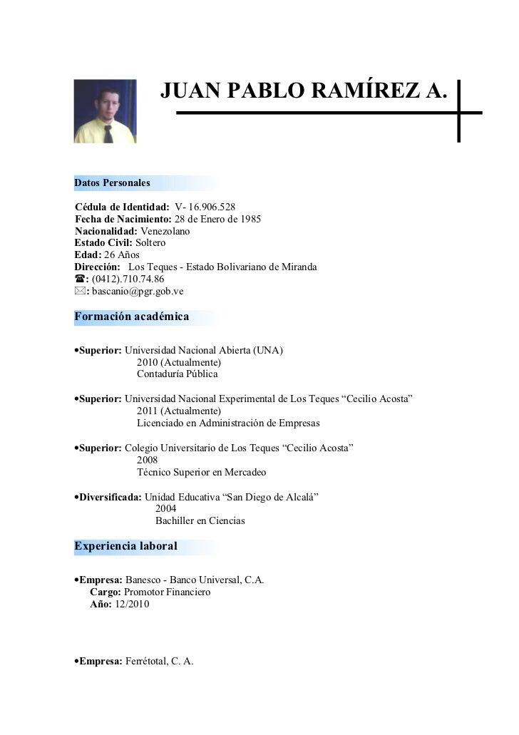 JUAN PABLO RAMÍREZ A.Datos PersonalesCédula de Identidad: V- 16.906