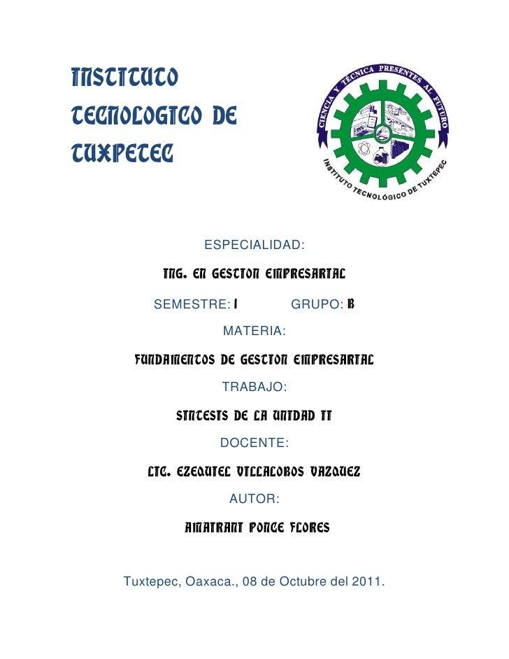 375856581280INSTITUTO TECNOLOGICO DE TUXPETEC<br />ESPECIALIDAD:<br />ING. EN GESTION EMPRESARIAL <br />SEMESTRE: 1       ...