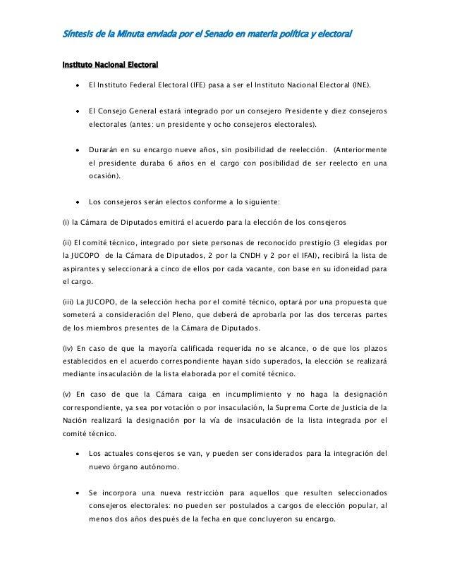 Síntesis de la Minuta enviada por el Senado en materia política y electoral Instituto Nacional Electoral El Instituto Fede...