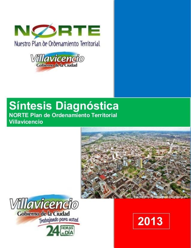 ArTs Hewlett-Packard 21/03/2013 2013 Síntesis Diagnóstica NORTE Plan de Ordenamiento Territorial Villavicencio Fuente: htt...