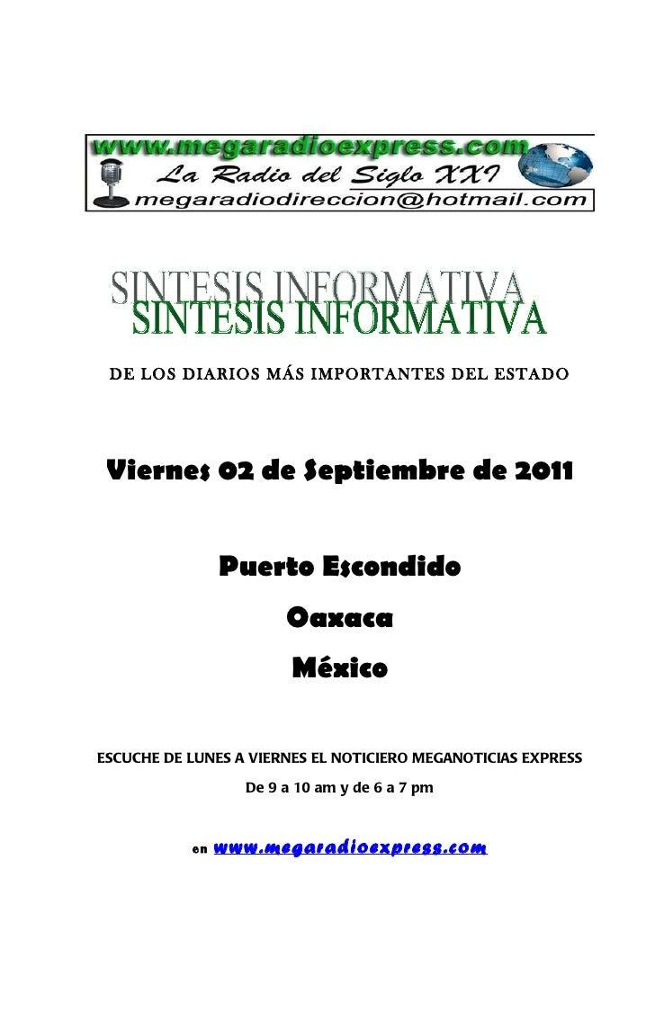 DE LOS DIARIOS MÁS IMPORTANTES DEL ESTADO Viernes 02 de Septiembre de 2011                Puerto Escondido                ...