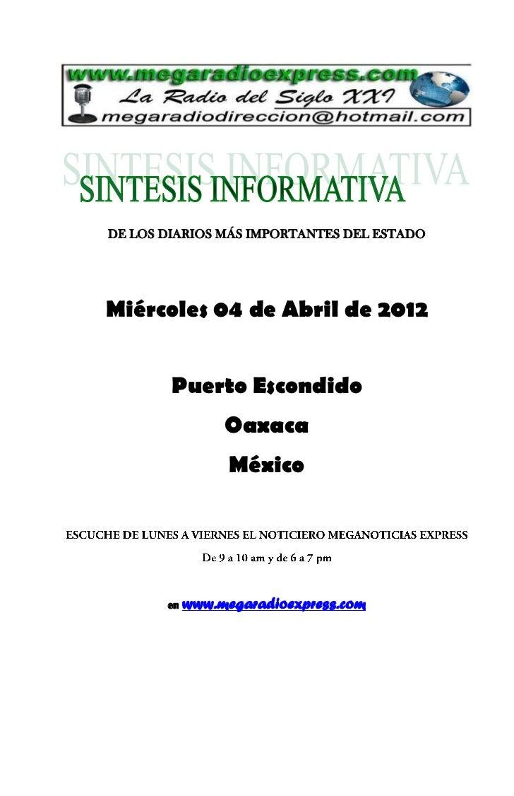 DE LOS DIARIOS MÁS IMPORTANTES DEL ESTADOMiércoles 04 de Abril de 2012        Puerto Escondido                 Oaxaca     ...