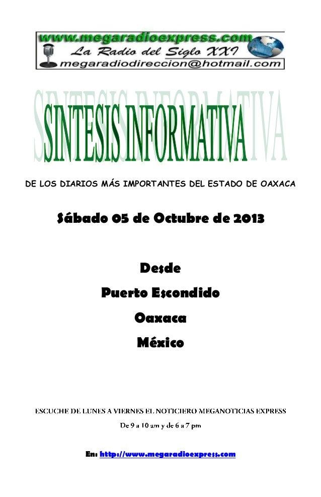 DE LOS DIARIOS MÁS IMPORTANTES DEL ESTADO DE OAXACA Sábado 05 de Octubre de 2013 Desde Puerto Escondido Oaxaca México En: ...