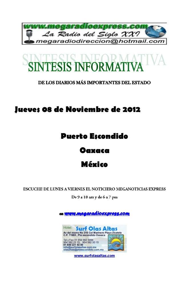 DE LOS DIARIOS MÁS IMPORTANTES DEL ESTADOJueves 08 de Noviembre de 2012             Puerto Escondido                      ...