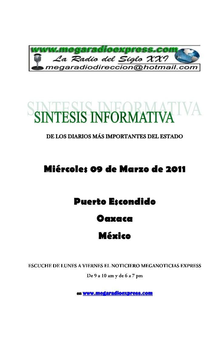 DE LOS DIARIOS MÁS IMPORTANTES DEL ESTADOMiércoles 09 de Marzo de 2011        Puerto Escondido                  Oaxaca    ...