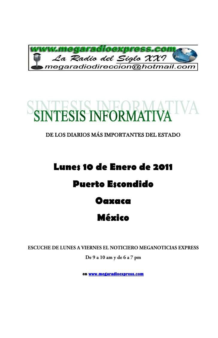 DE LOS DIARIOS MÁS IMPORTANTES DEL ESTADO       Lunes 10 de Enero de 2011         Puerto Escondido                 Oaxaca ...