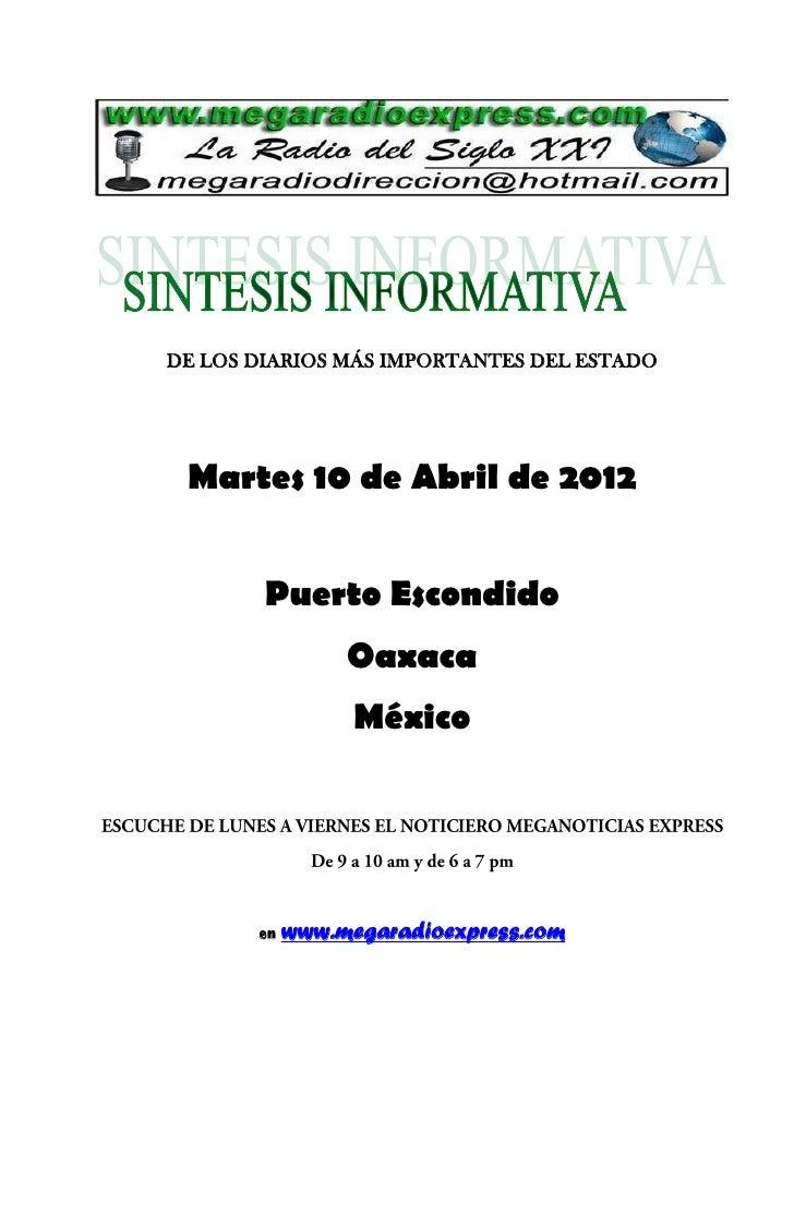 DE LOS DIARIOS MÁS IMPORTANTES DEL ESTADO Martes 10 de Abril de 2012        Puerto Escondido                 Oaxaca       ...