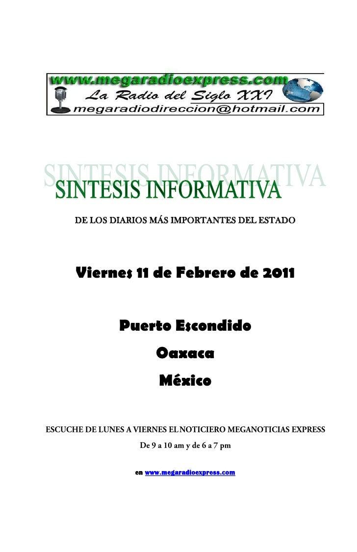 DE LOS DIARIOS MÁS IMPORTANTES DEL ESTADOViernes 11 de Febrero de 2011        Puerto Escondido                Oaxaca      ...