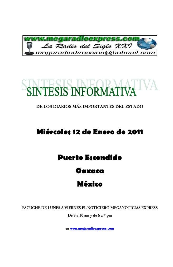 DE LOS DIARIOS MÁS IMPORTANTES DEL ESTADO     Miércoles 12 de Enero de 2011           Puerto Escondido                 Oax...