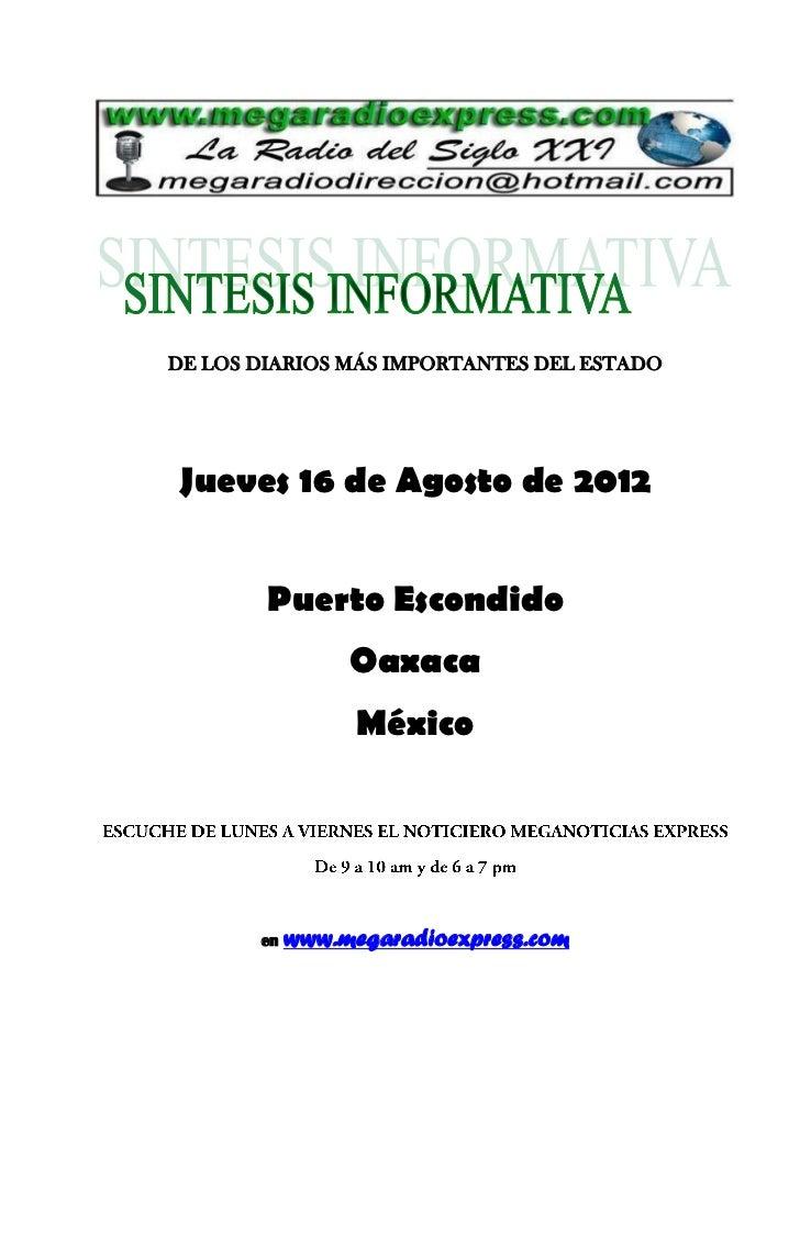 DE LOS DIARIOS MÁS IMPORTANTES DEL ESTADOJueves 16 de Agosto de 2012        Puerto Escondido                 Oaxaca       ...