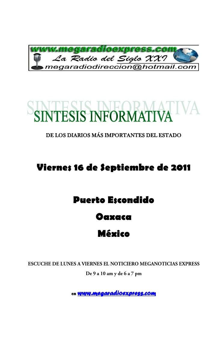 DE LOS DIARIOS MÁS IMPORTANTES DEL ESTADOViernes 16 de Septiembre de 2011         Puerto Escondido                  Oaxaca...