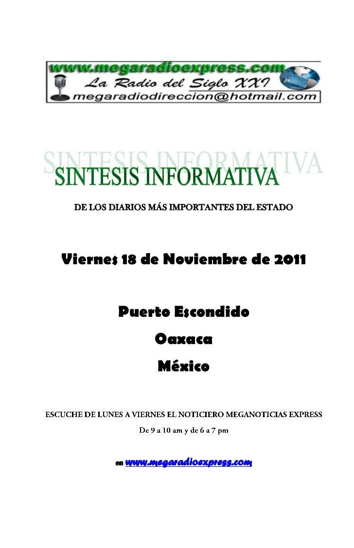 DE LOS DIARIOS MÁS IMPORTANTES DEL ESTADOViernes 18 de Noviembre de 2011         Puerto Escondido                  Oaxaca ...