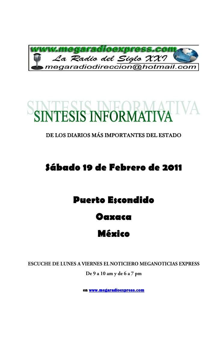 DE LOS DIARIOS MÁS IMPORTANTES DEL ESTADOSábado 19 de Febrero de 2011        Puerto Escondido                Oaxaca       ...