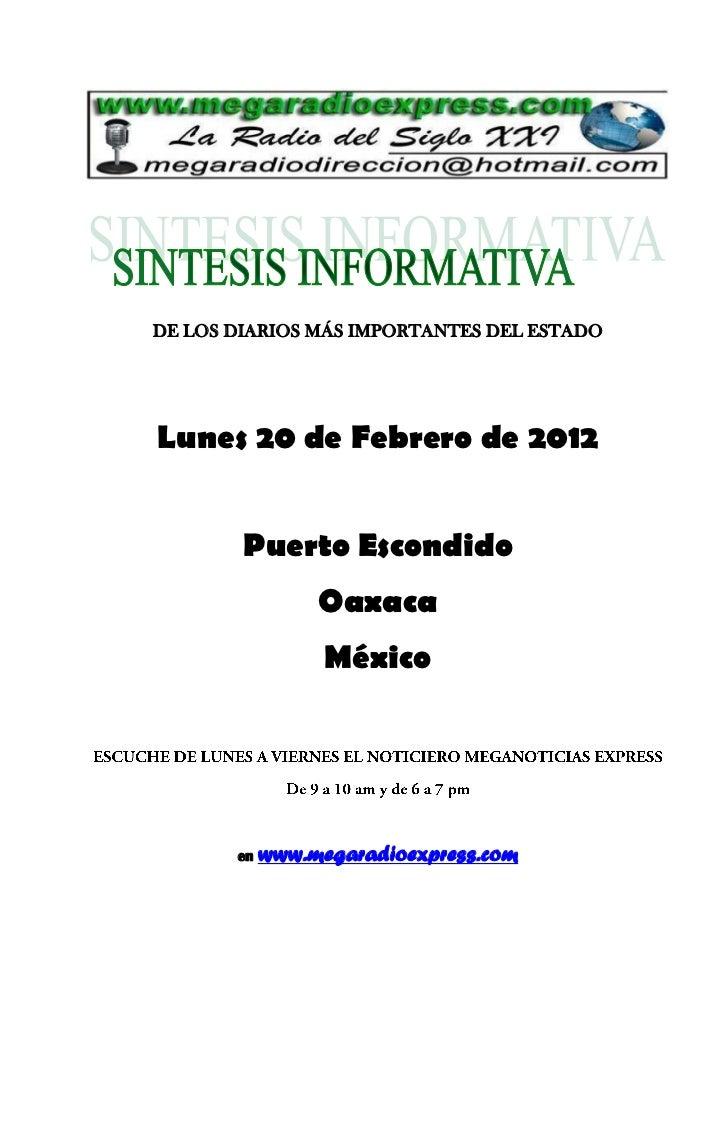 DE LOS DIARIOS MÁS IMPORTANTES DEL ESTADOLunes 20 de Febrero de 2012        Puerto Escondido                 Oaxaca       ...
