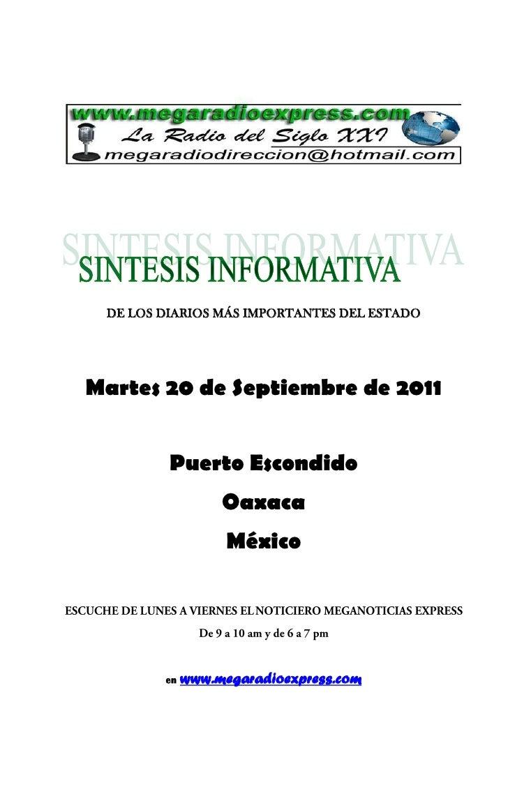 DE LOS DIARIOS MÁS IMPORTANTES DEL ESTADOMartes 20 de Septiembre de 2011         Puerto Escondido                  Oaxaca ...