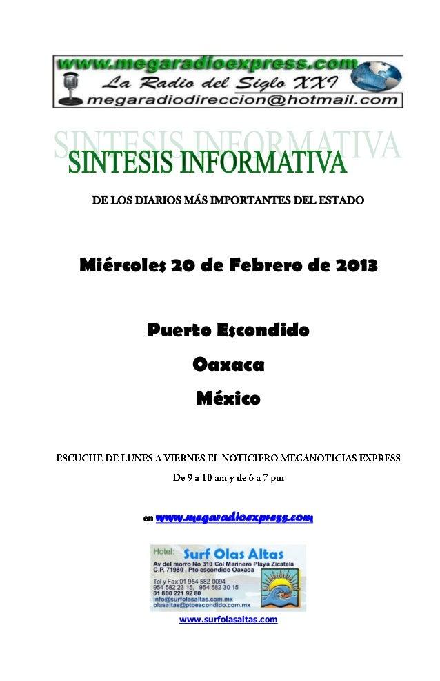 DE LOS DIARIOS MÁS IMPORTANTES DEL ESTADOMiércoles 20 de Febrero de 2013         Puerto Escondido                  Oaxaca ...