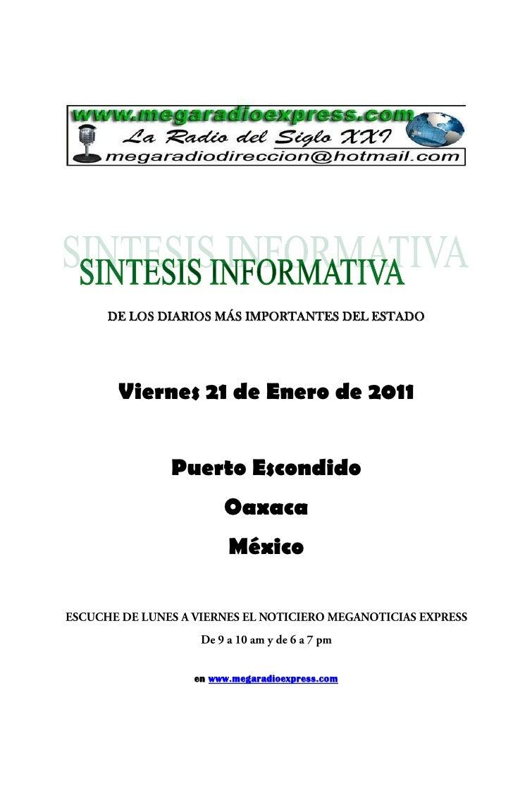 DE LOS DIARIOS MÁS IMPORTANTES DEL ESTADO Viernes 21 de Enero de 2011        Puerto Escondido                Oaxaca       ...