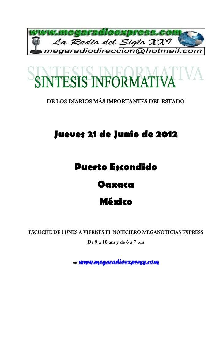DE LOS DIARIOS MÁS IMPORTANTES DEL ESTADO  Jueves 21 de Junio de 2012        Puerto Escondido                 Oaxaca      ...