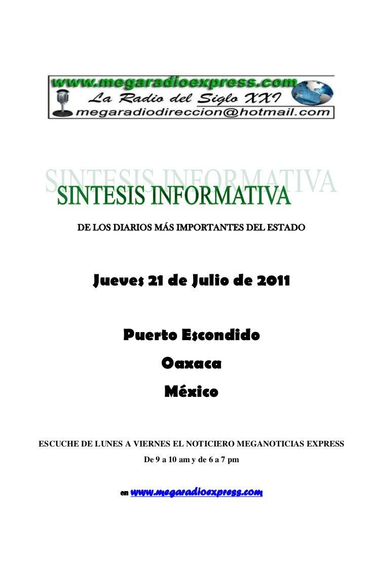 DE LOS DIARIOS MÁS IMPORTANTES DEL ESTADO          Jueves 21 de Julio de 2011                Puerto Escondido             ...