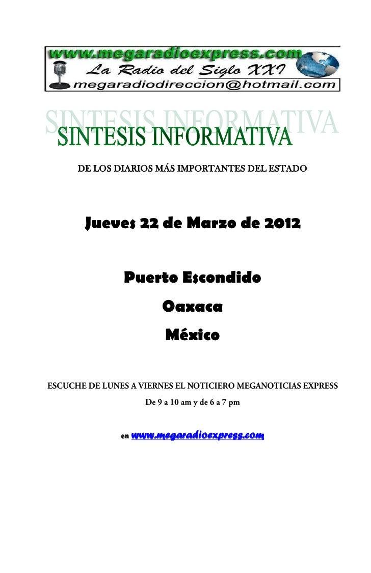 DE LOS DIARIOS MÁS IMPORTANTES DEL ESTADO Jueves 22 de Marzo de 2012        Puerto Escondido                 Oaxaca       ...