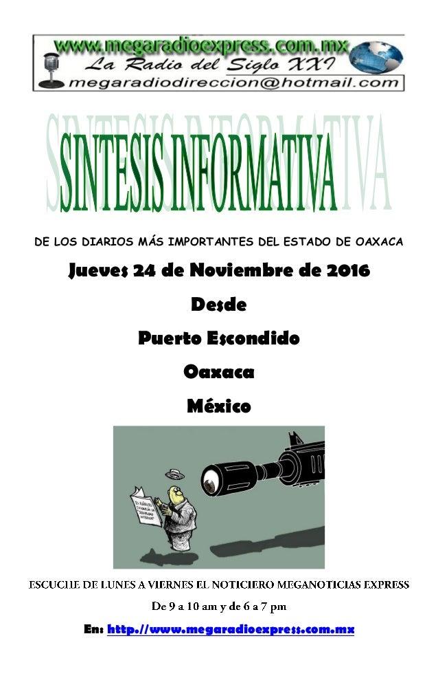 ... 24 de Noviembre de 2016DesdePuerto EscondidoOaxacaMéxicoEn