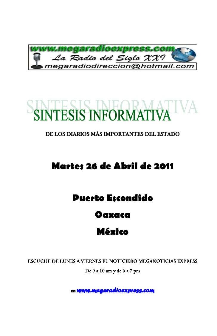 DE LOS DIARIOS MÁS IMPORTANTES DEL ESTADO Martes 26 de Abril de 2011        Puerto Escondido                 Oaxaca       ...